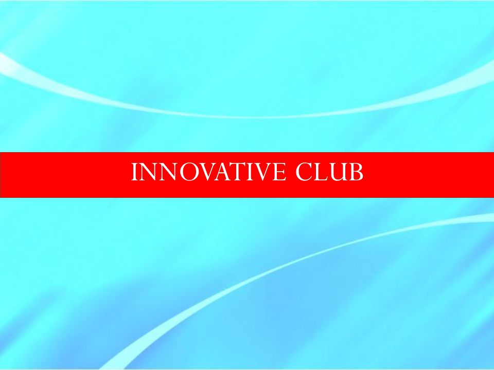 INNOVATIVE CLUB