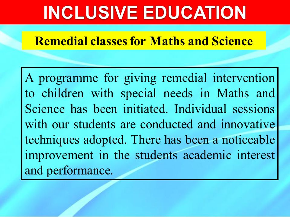 Remedial classes for Maths and Science
