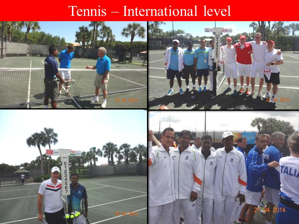 Tennis – International level