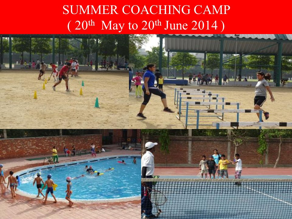 SUMMER COACHING CAMP ( 20th May to 20th June 2014 )