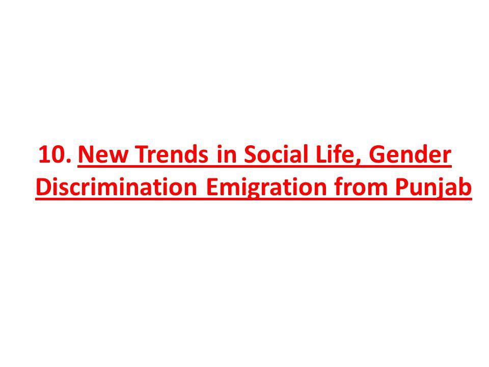 10. New Trends in Social Life, Gender Discrimination Emigration from Punjab