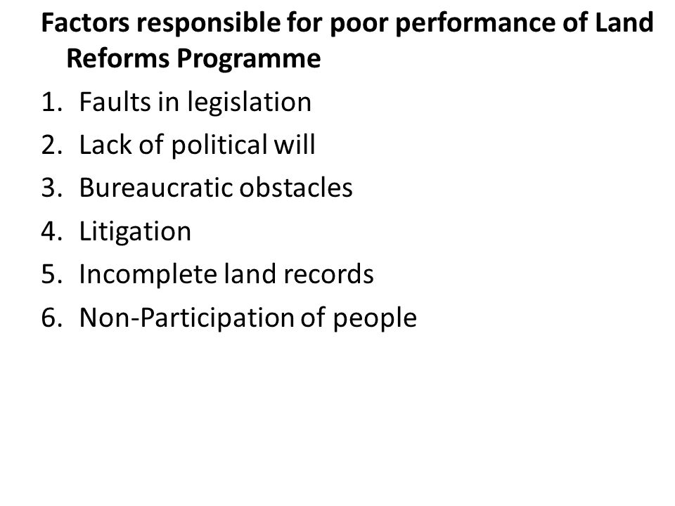 Factors responsible for poor performance of Land Reforms Programme