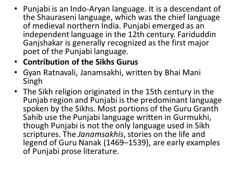 Punjabi is an Indo-Aryan language