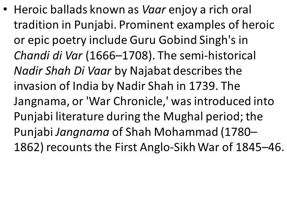 Heroic ballads known as Vaar enjoy a rich oral tradition in Punjabi