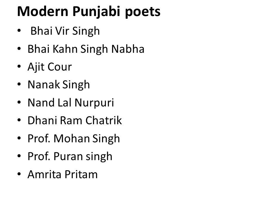 Modern Punjabi poets Bhai Vir Singh Bhai Kahn Singh Nabha Ajit Cour