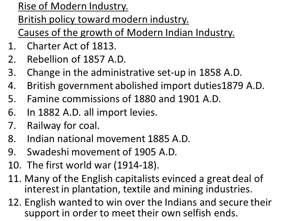 Rise of Modern Industry.