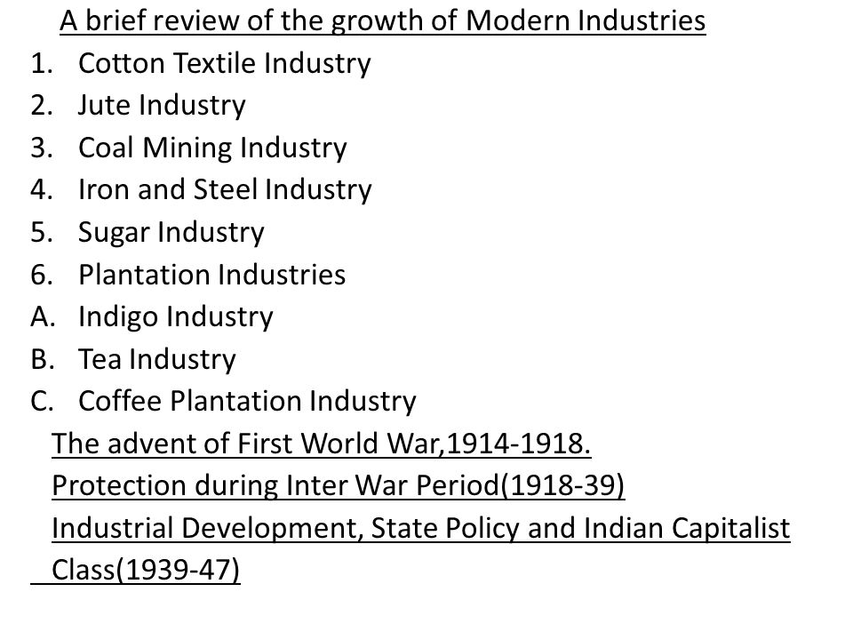 A brief review of the growth of Modern Industries