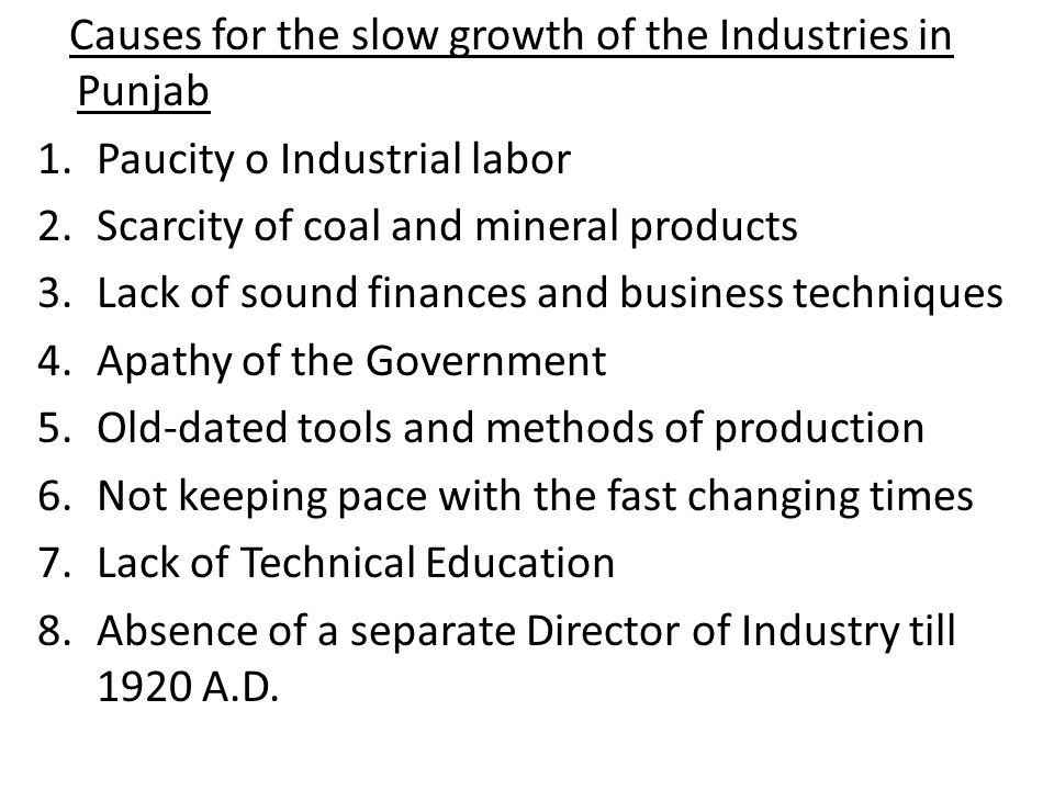 Causes for the slow growth of the Industries in Punjab