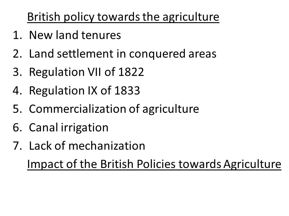 British policy towards the agriculture