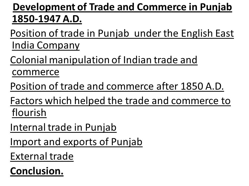 Development of Trade and Commerce in Punjab 1850-1947 A. D