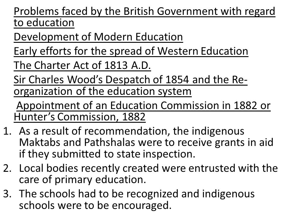 Problems faced by the British Government with regard to education
