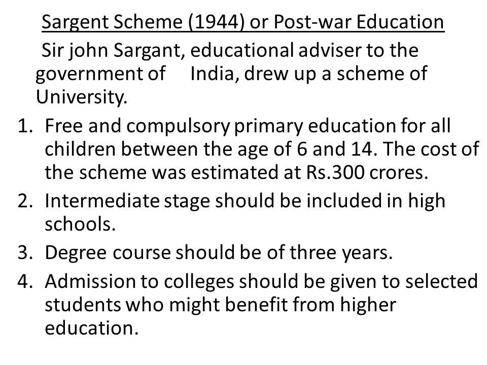 Sargent Scheme (1944) or Post-war Education