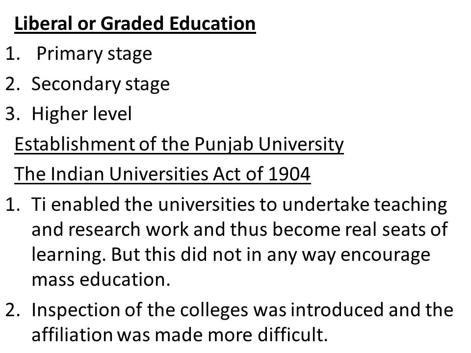 Liberal or Graded Education