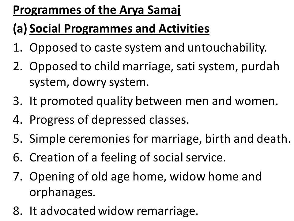 Programmes of the Arya Samaj