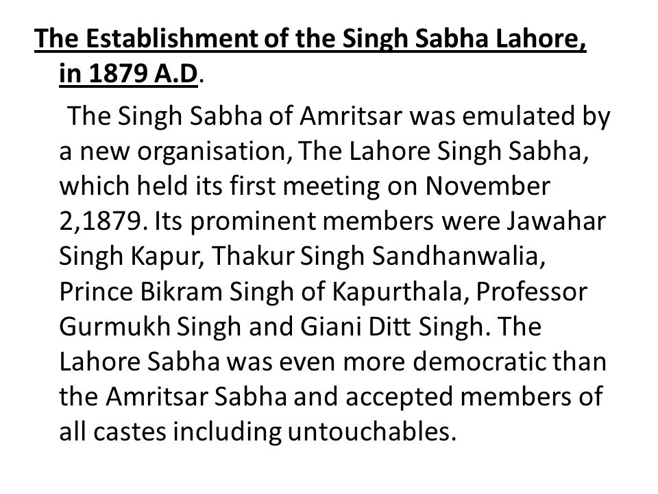 The Establishment of the Singh Sabha Lahore, in 1879 A. D