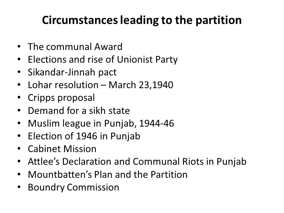 Circumstances leading to the partition