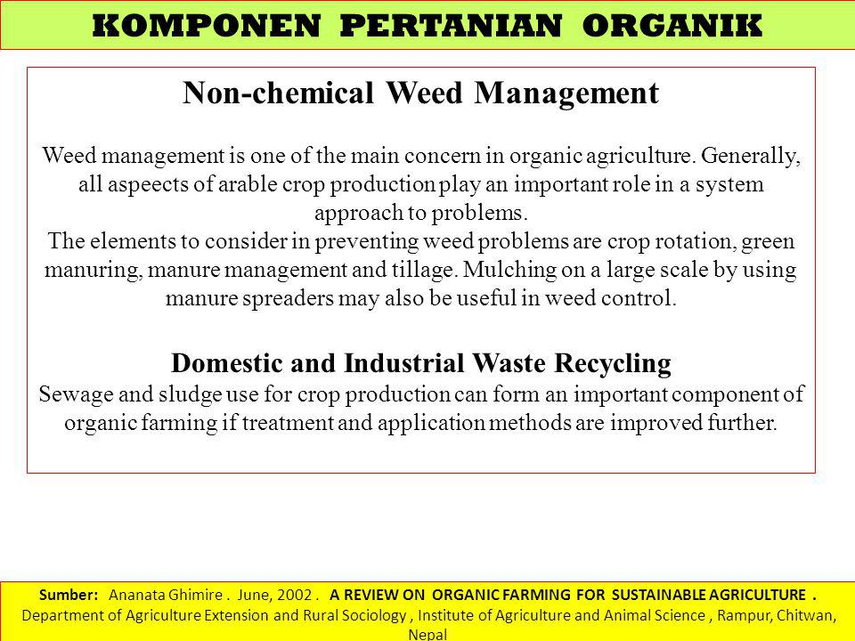 Non-chemical Weed Management Domestic and Industrial Waste Recycling