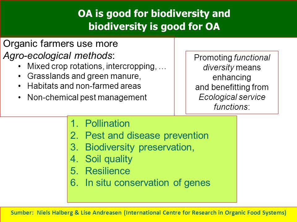 OA is good for biodiversity and biodiversity is good for OA