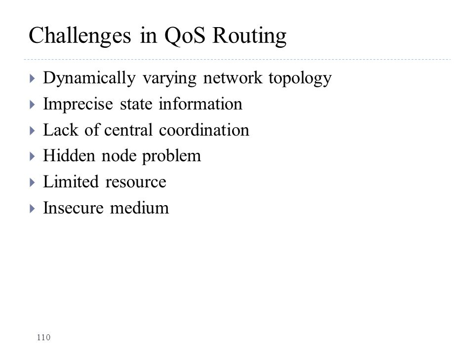 Challenges in QoS Routing