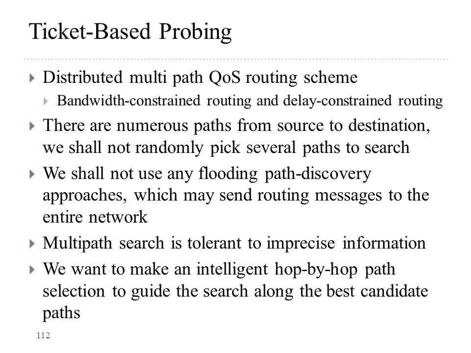 Ticket-Based Probing Distributed multi path QoS routing scheme