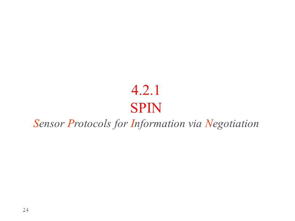 4.2.1 SPIN Sensor Protocols for Information via Negotiation