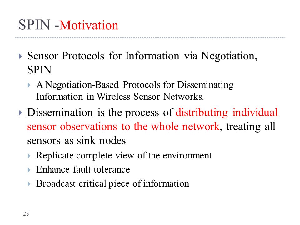 SPIN -Motivation Sensor Protocols for Information via Negotiation, SPIN.