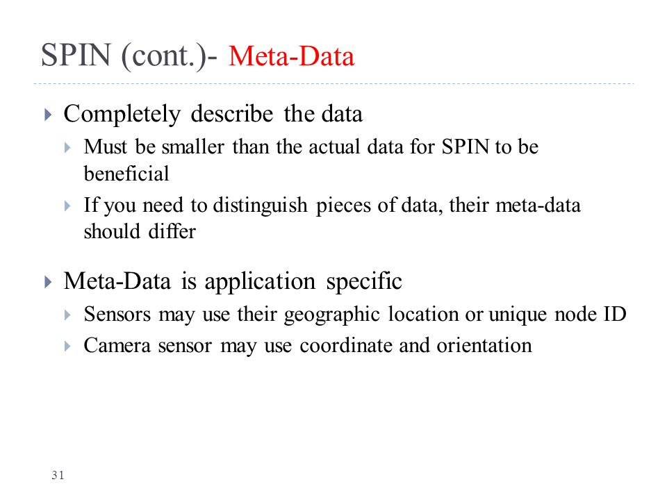 SPIN (cont.)- Meta-Data