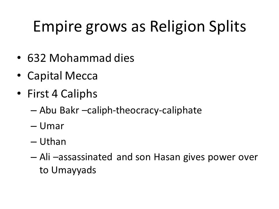 Empire grows as Religion Splits