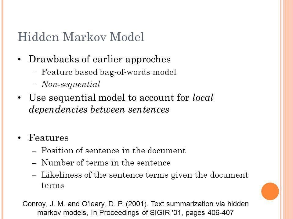 Hidden Markov Model Drawbacks of earlier approches