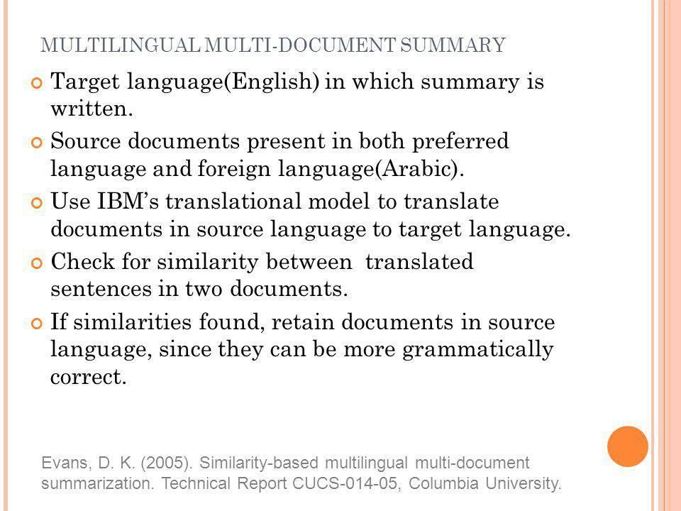 MULTILINGUAL MULTI-DOCUMENT SUMMARY