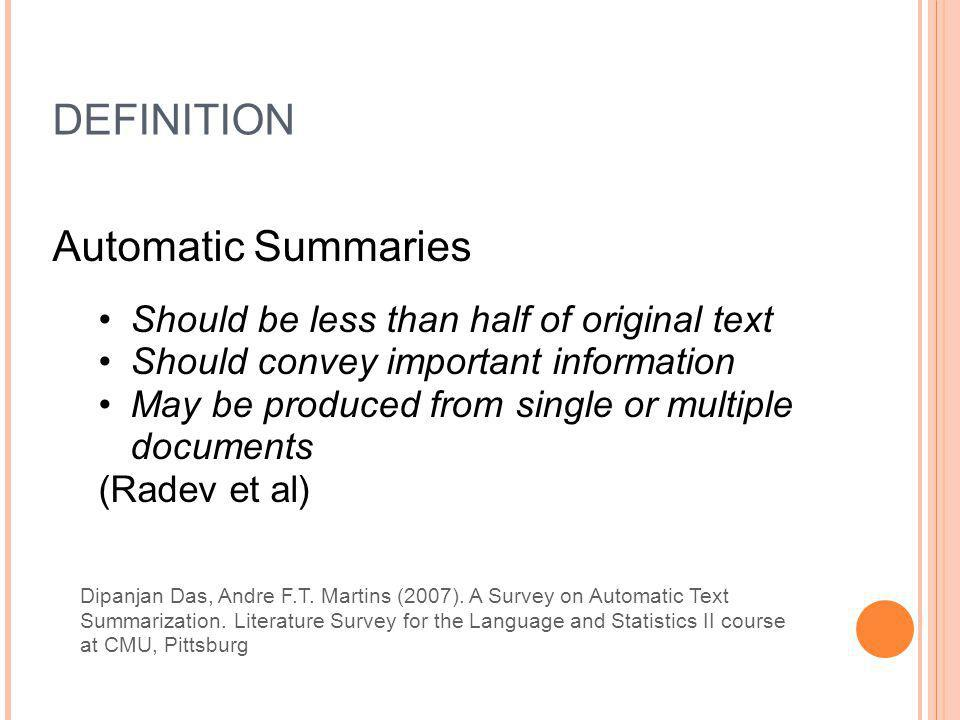 DEFINITION Automatic Summaries