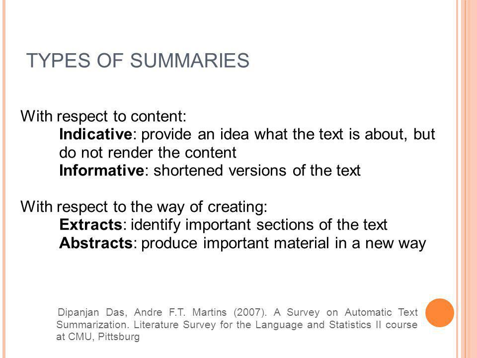 TYPES OF SUMMARIES With respect to content: