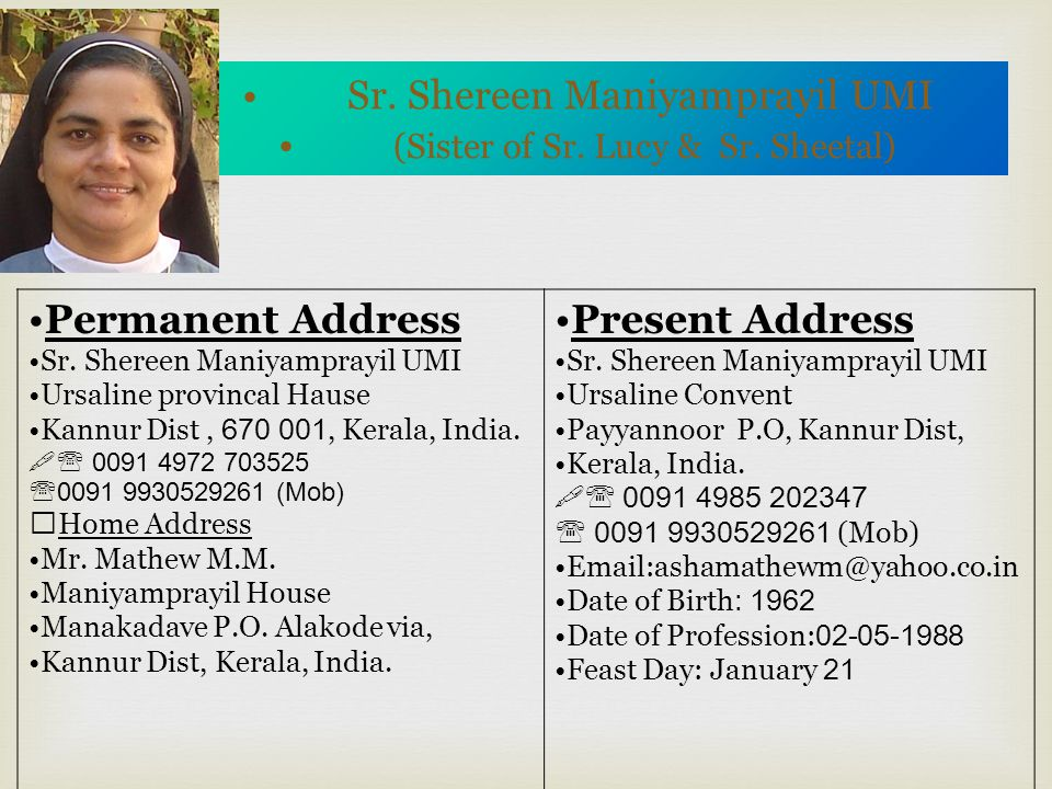 (Sister of Sr. Lucy & Sr. Sheetal)