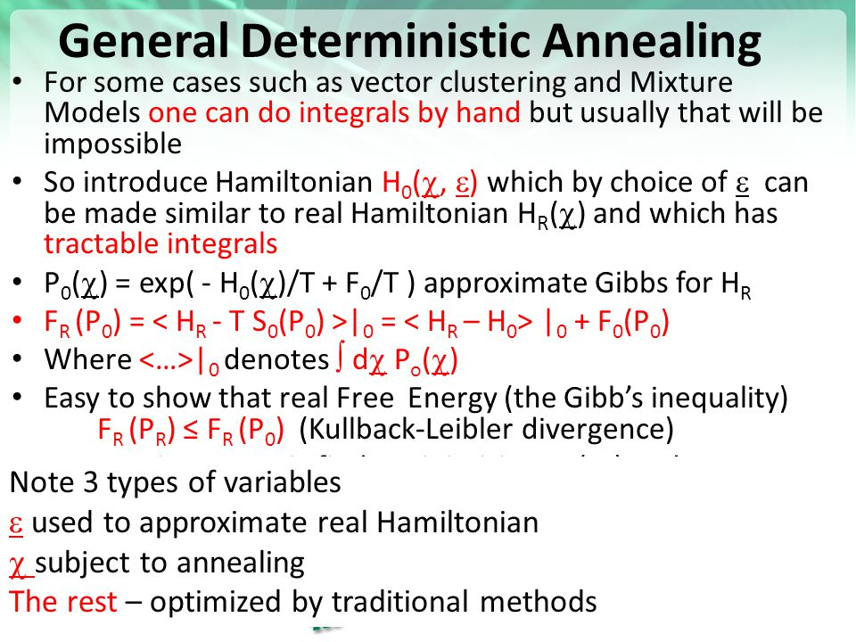 General Deterministic Annealing