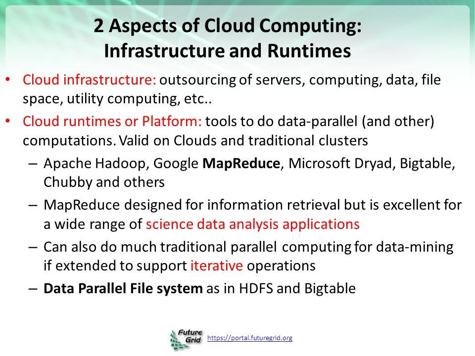 2 Aspects of Cloud Computing: Infrastructure and Runtimes