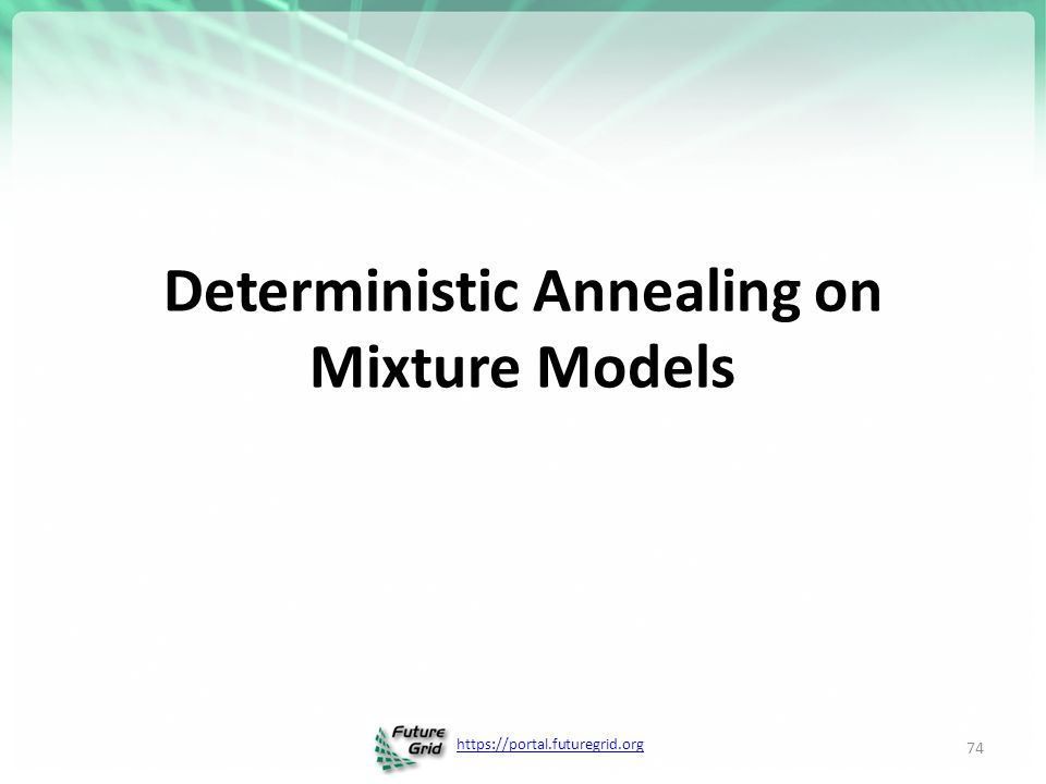Deterministic Annealing on Mixture Models
