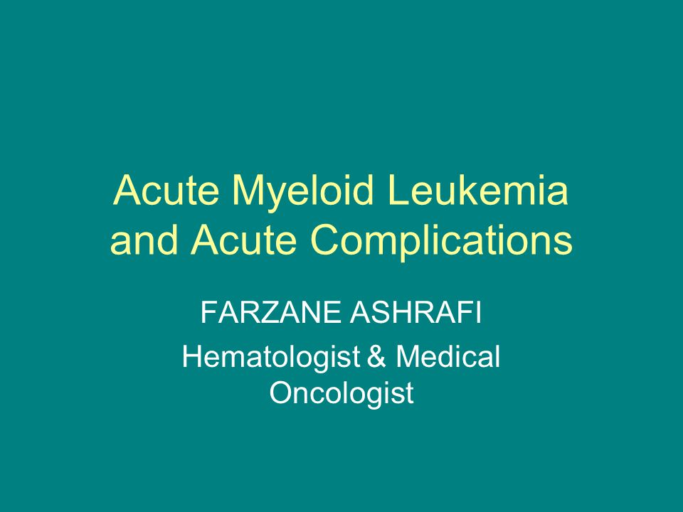 Acute Myeloid Leukemia and Acute Complications