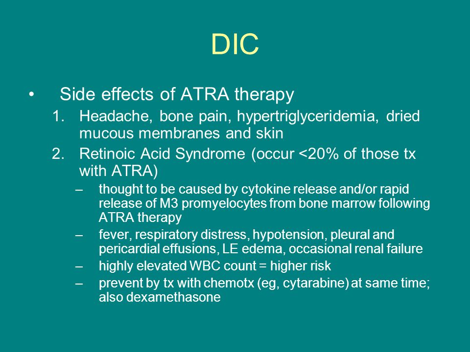 DIC Side effects of ATRA therapy