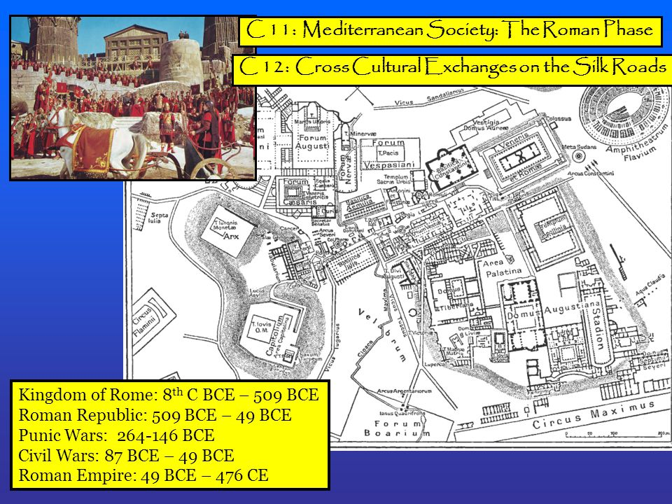 C 11: Mediterranean Society: The Roman Phase