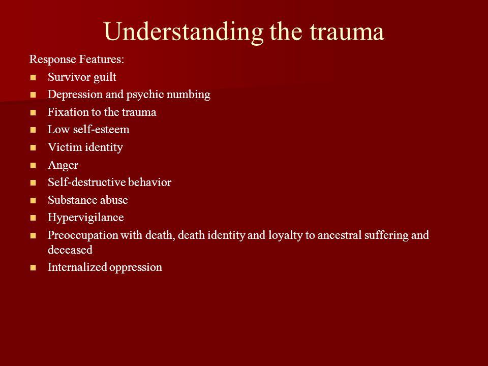 Understanding the trauma