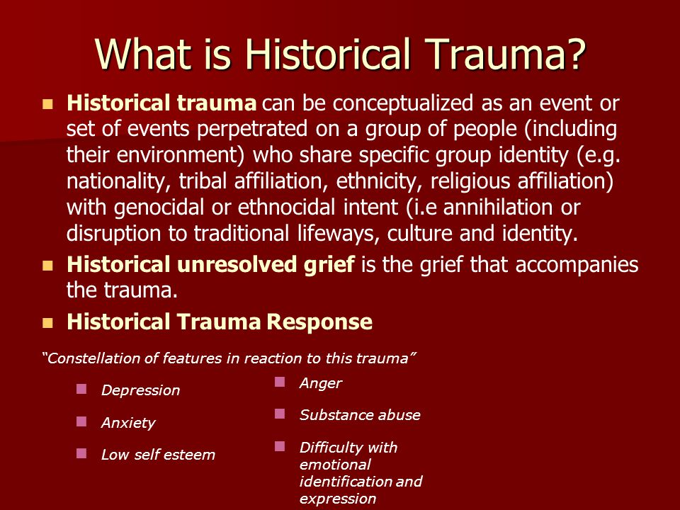 What is Historical Trauma