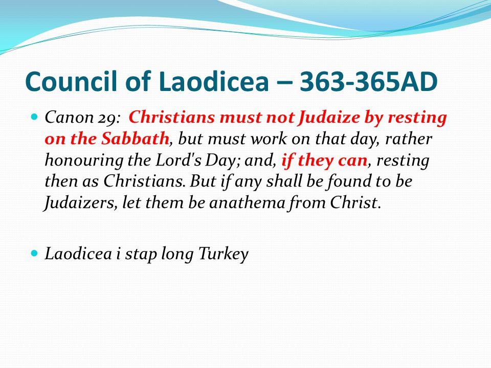 Council of Laodicea – 363-365AD
