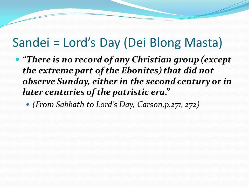 Sandei = Lord's Day (Dei Blong Masta)