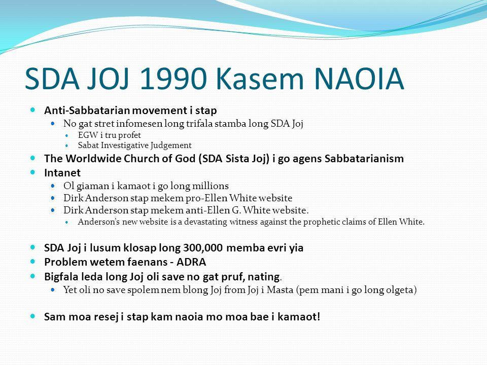 SDA JOJ 1990 Kasem NAOIA Anti-Sabbatarian movement i stap
