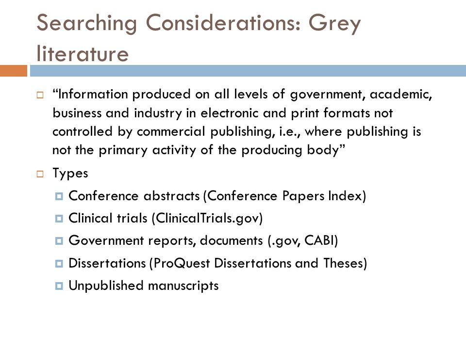 Searching Considerations: Grey literature