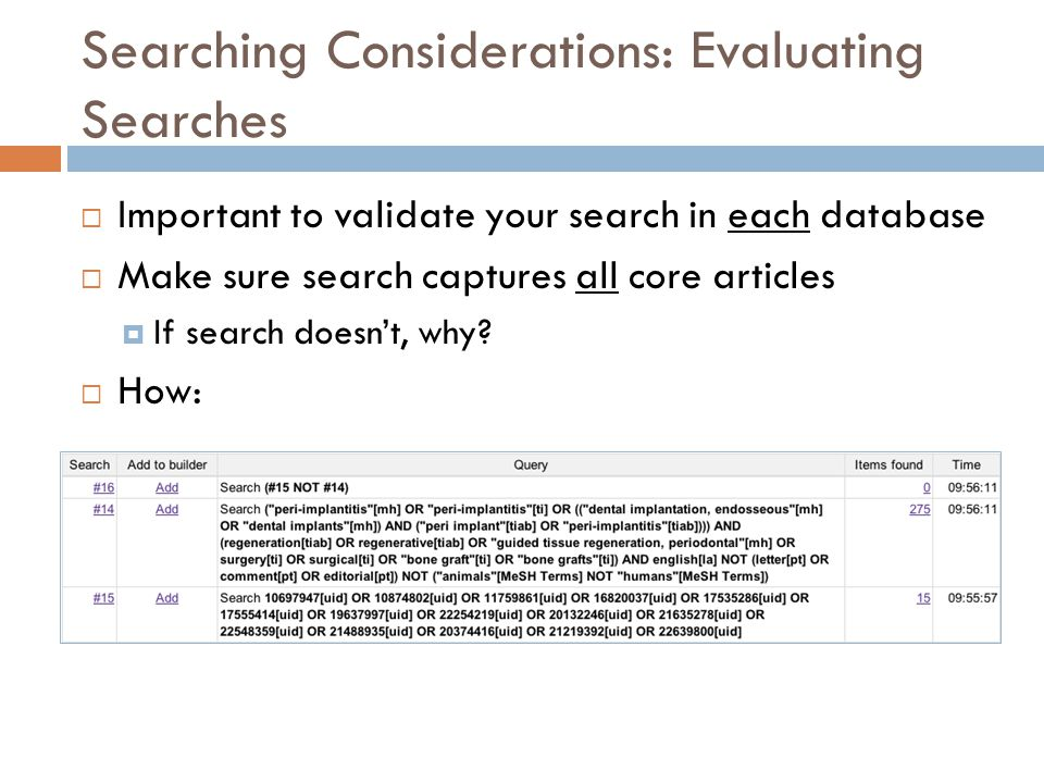 Searching Considerations: Evaluating Searches