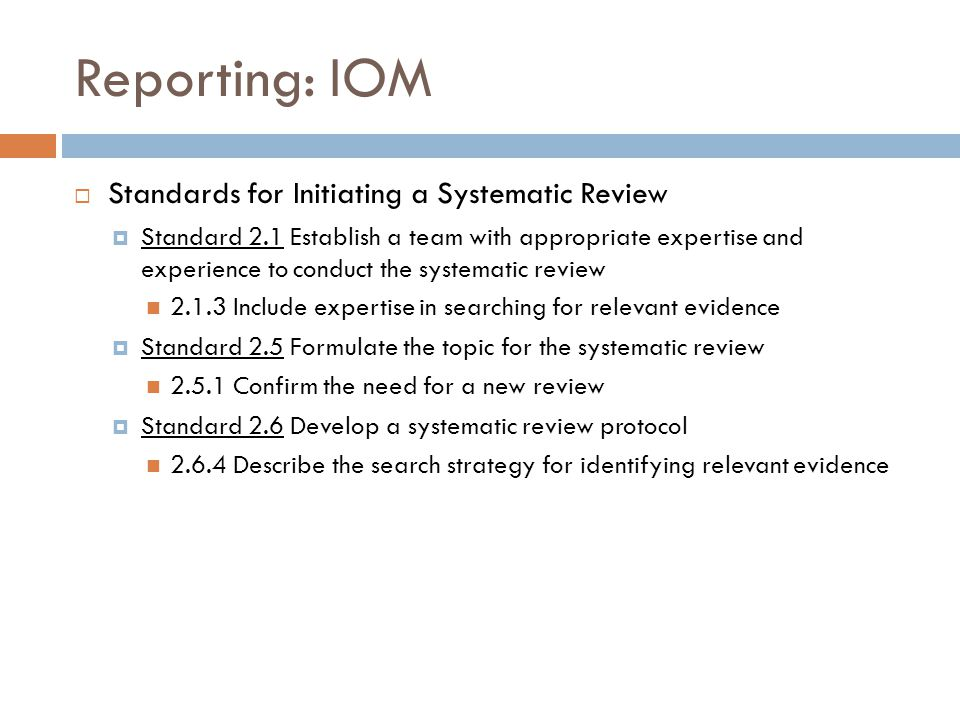 Reporting: IOM Standards for Initiating a Systematic Review