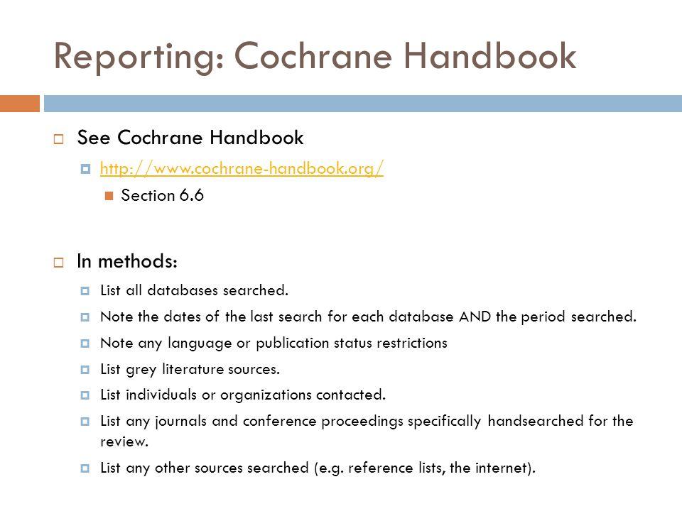 Reporting: Cochrane Handbook