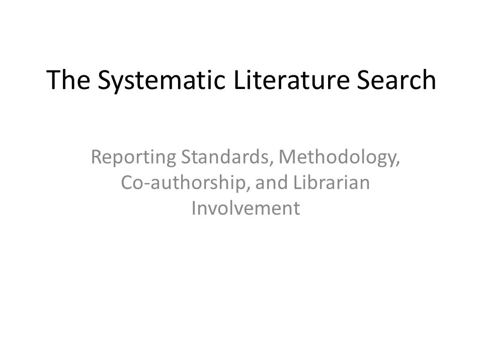 The Systematic Literature Search