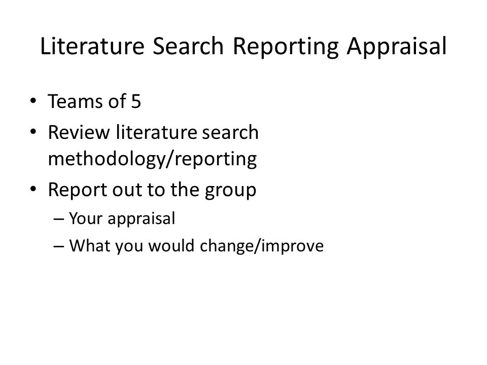 Literature Search Reporting Appraisal